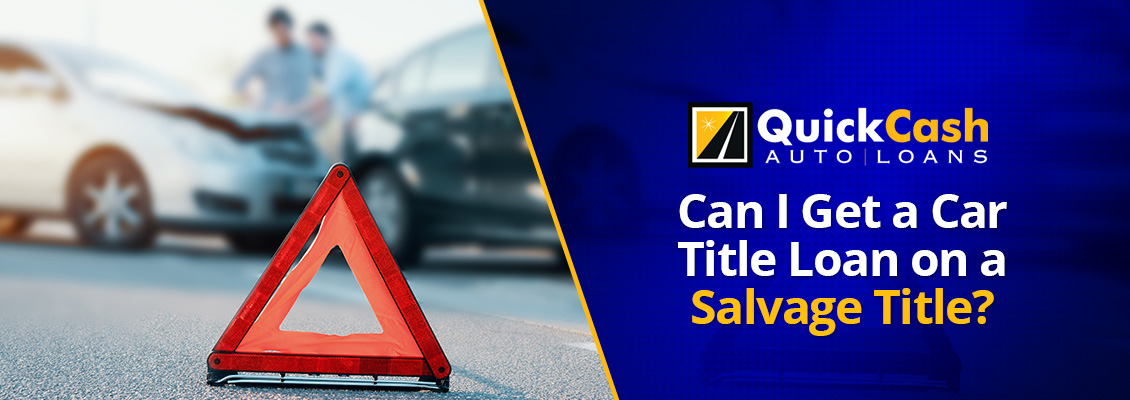 Title Loan On a Car With a Salvage Title
