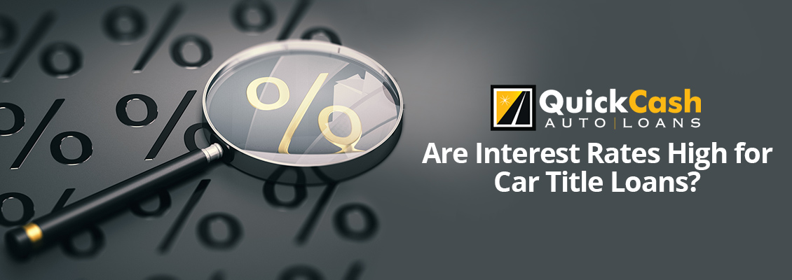Interest Rates for Car Title Loans